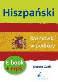 Hiszpański Rozmówki w podróży ebook + mp3 - Dorota Guzik