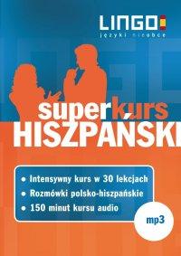 Hiszpański. Superkurs (audiokurs + rozmówki audio) - Opracowanie zbiorowe