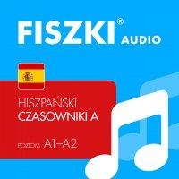 FISZKI audio – hiszpański – Czasowniki dla początkujących - Kinga Perczyńska