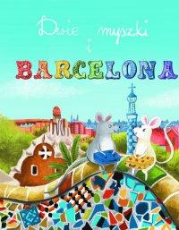Dos ratones y Barcelona – Dwie myszki i Barcelona - Opracowanie zbiorowe