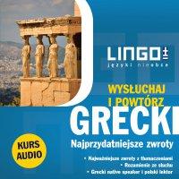 Grecki. Najprzydatniejsze zwroty. Wysłuchaj i powtórz - Łukasz Dawid