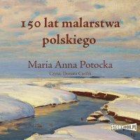 150 lat malarstwa polskiego - Maria Anna Potocka