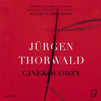 Ginekolodzy - Jurgen Thorwald