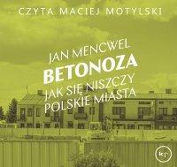 Betonoza - Jan Mencwel