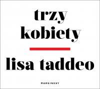 Trzy kobiety - Lisa Taddeo