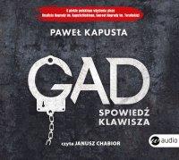Gad. Spowiedź klawisza - Paweł Kapusta