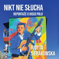 Nikt nie słucha - Judyta Sierakowska