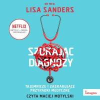 Szukając diagnozy - Lisa Sanders