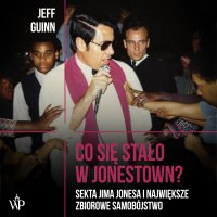 Co się stało w Jonestown - Jeff Guinn