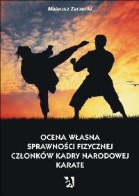 Ocena własna sprawności fizycznej członków kadry narodowej karate - Mateusz Zarzecki