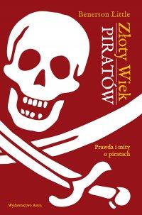 Złoty Wiek piratów - Benerson Little