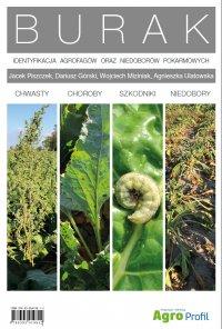 Atlas Burak. Identyfikacja agrofagów oraz niedoborów pokarmowych - Opracowanie zbiorowe