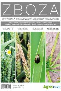Zboża. Identyfikacja agrofagów oraz niedoborów pokarmowych - Opracowanie zbiorowe