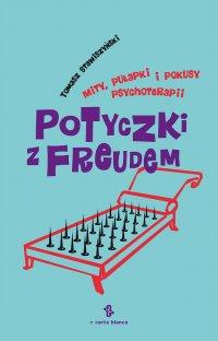 Potyczki z Freudem - Tomasz Stawiszyński