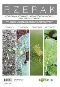Rzepak. Identyfikacja agrofagów i niedoborów pokarmowych oraz innych czynników - Opracowanie zbiorowe