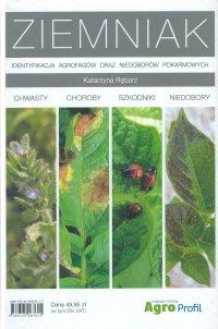 Ziemniak. Identyfikacja agrofagów oraz niedoborów pokarmowych - Katarzyna Rębarz
