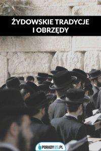 Żydowskie obrzędy i tradycje – głównie weselne - Opracowanie zbiorowe , Porady123
