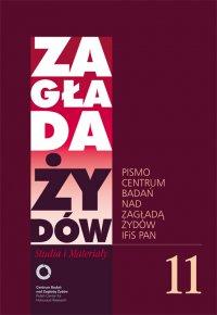 Zagłada Żydów. Studia i Materiały nr 11 R. 2015 - Dariusz Libionka