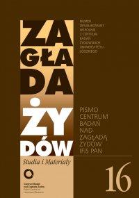 Zagłada Żydów. Studia i Materiały nr 16 R. 2020 - Dariusz Libionka