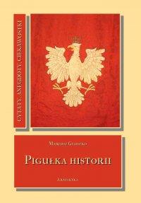 Pigułka historii - Mariusz Głuszko