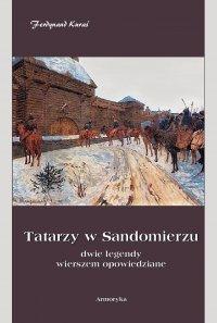Tatarzy w Sandomierzu - Ferdynand Kuraś
