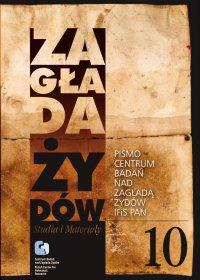 Zagłada Żydów. Studia i Materiały nr 10 R. 2014 t. I-II - Dariusz Libionka