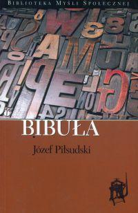 Bibuła - Józef Piłsudski