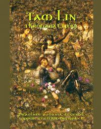 Tam Lin i Królowa Elfów. Prastare podania, legendy i opowieści z wysp brytyjskich - Andrzej Sarwa