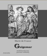 Guigemar - Andrzej Sarwa, Marie de France