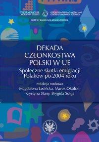 Dekada członkostwa Polski w UE - Marek Okólski