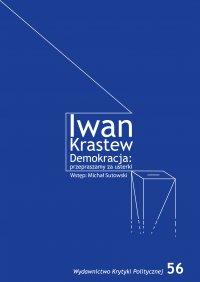 Demokracja: przepraszamy za usterki - Iwan Krastew