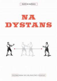 Na dystans - Marcin Darmas