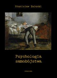 Psychologia samobójstwa - Stanisław Załęski
