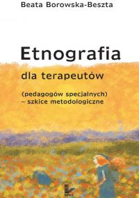 Etnografia dla terapeutów - Beata Borowska-Beszta