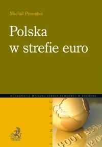 Polska w strefie euro - Michał Pronobis