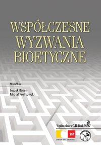 Współczesne wyzwania bioetyczne - Witold Borysiak