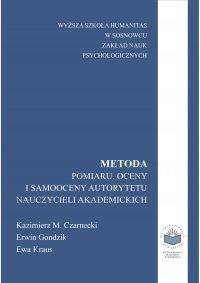 Metoda pomiaru, oceny i samooceny autorytetu nauczycieli akademickich - Kazimierz Czarnecki