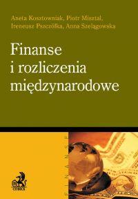 Finanse i rozliczenia międzynarodowe - Aneta Kosztowniak