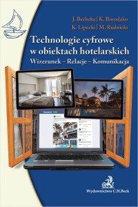Technologie cyfrowe w obiektach hotelarskich. Wizerunek-Relacje-Komunikacja - Jadwiga Berbeka