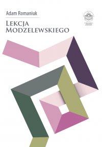 Lekcja Modzelewskiego - Adam Romaniuk