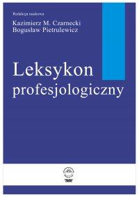 Leksykon profesjologiczny - Kazimierz Czarnecki