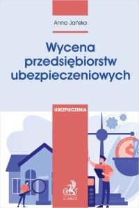 Wycena przedsiębiorstw ubezpieczeniowych - Anna Jańska