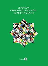 Leksykon organizacji i ruchów islamistycznych - Krzysztof Izak