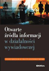 Otwarte źródła informacji w działalności wywiadowczej - Krzysztof Liedel