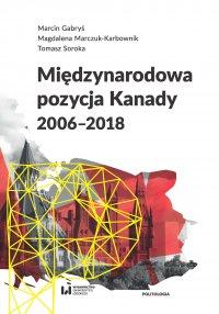 Międzynarodowa pozycja Kanady (2006–2018) - Marcin Gabryś