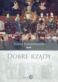 Dobre rządy - Pierre Rosanvallon