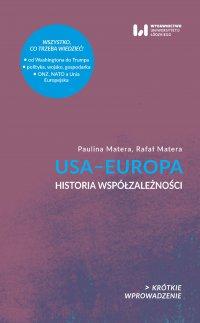 USA-Europa. Historia współzależności. Krótkie Wprowadzenie 23 - Rafał Matera