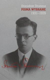 Pisma wybrane. Tom 1–3, Stanisław Stomma - Stanisław Stomma
