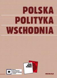 Polska Polityka Wschodnia - Opracowanie zbiorowe