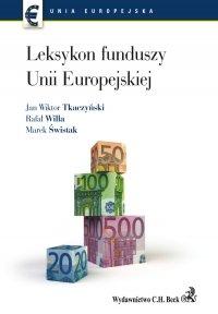 Leksykon funduszy Unii Europejskiej - Rafał Willa